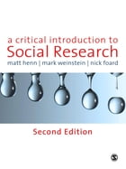 A Critical Introduction to Social Research