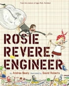 Rosie Revere, Engineer Cover Image