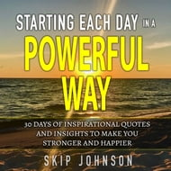 Starting Each Day in a Powerful Way