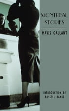 Montreal Stories by Mavis Gallant