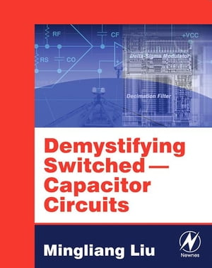 Demystifying Switched Capacitor Circuits