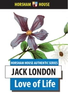 Love of Life by Jack London