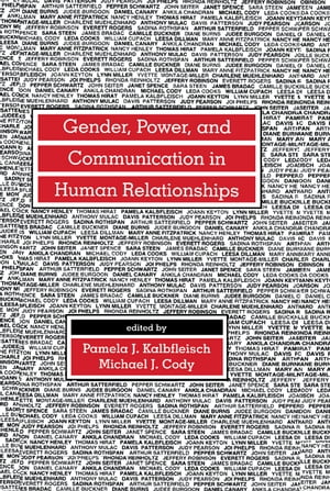 Gender,  Power,  and Communication in Human Relationships