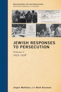 Jewish Responses to Persecution: 1933–1938