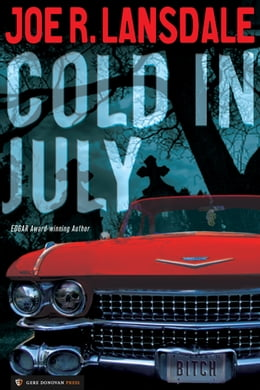 Book Cold in July by Joe R. Lansdale