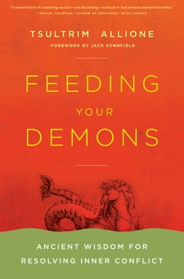 Book Feeding Your Demons: Ancient Wisdom for Resolving Inner Conflict by Tsultrim Allione
