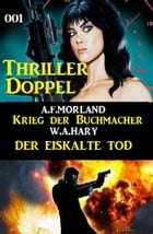 Thriller Doppel 001 by A. F. Morland