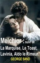 Melchior by GEORGE SAND