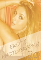 Erotic Photography Volume 20 - A sexy photo book by Gail Thorsbury