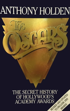 The Oscars by Anthony Holden