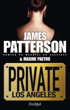 Private Los Angeles by James Patterson