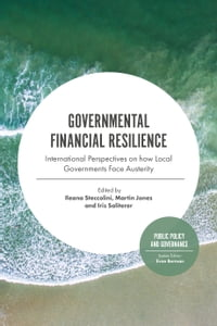 Governmental Financial Resilience: International Perspectives on how Local Governments Face…