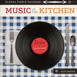 Book Music in the Kitchen: Favorite Recipes from Austin City Limits Performers by Glenda Pierce Facemire