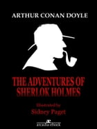 The Adventures of Sherlock Holmes (Illustrated) by Arthur Conan Doyle
