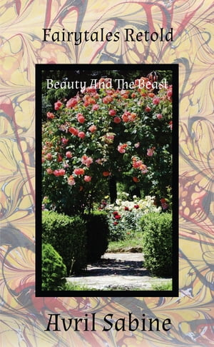 Beauty And The Beast by Avril Sabine