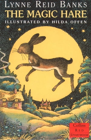 The Magic Hare (Red Storybook) by Lynne Reid Banks