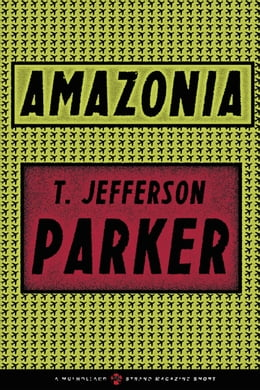 Book Amazonia by T. Jefferson Parker