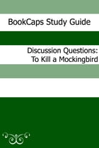 Discussion Questions: To Kill a Mockingbird by BookCaps