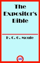 The Expositor's Bible by H. C. G. Moule