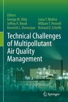 Technical Challenges of Multipollutant Air Quality Management