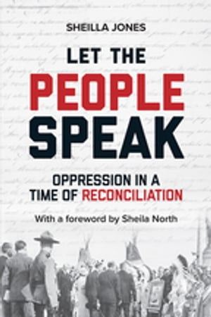 Let the People Speak: Opression in a Time of Reconciliation by Sheilla Jones