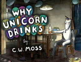 Book Why Unicorn Drinks by C. W. Moss
