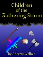 Children of the Gathering Storm