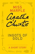 Ingots of Gold Cover Image