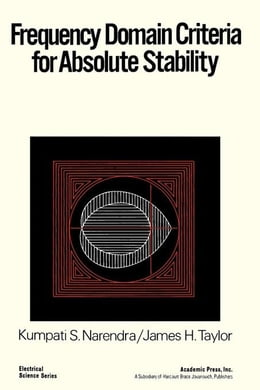 Book Frequency Domain Criteria for Absolute stability by Narendra, Kumpati S.
