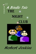 The Night Club by Herbert Jenkins