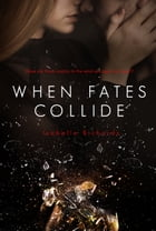 When Fates Collide by Isabelle Richards