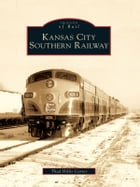 Kansas City Southern Railway by Thad Hillis Carter