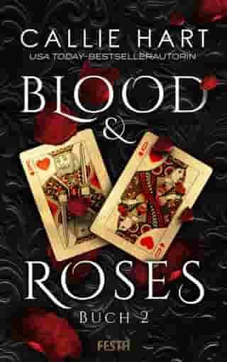 Blood & Roses - Buch 2 by Callie Hart