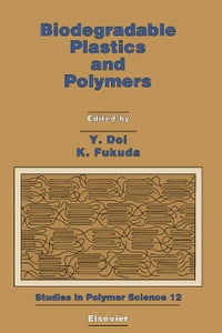 Biodegradable Plastics and Polymers: Proceedings of the Third International Scientific Workshop on…