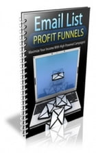 Email List Profit Funnels by Jimmy  Cai