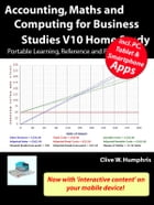 Accounting, Maths and Computing for Business Studies V10 Home Study by Clive W. Humphris