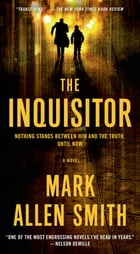 The Inquisitor: A Novel by Mark Allen Smith