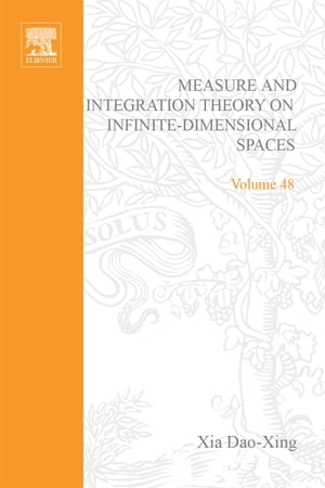 Measure and Integration Theory on Infinite-Dimensional Spaces: Abstract harmonic analysis