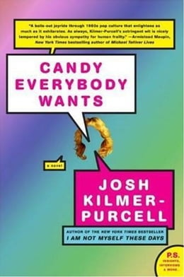 Book Candy Everybody Wants by Josh Kilmer-Purcell