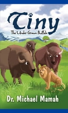 Tiny The Under Grown Buffalo by Michael Mamah