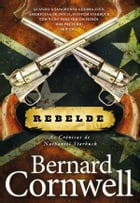 Rebelde by Bernard Cornwell