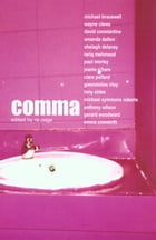 Comma: an Anthology by Paul Morley
