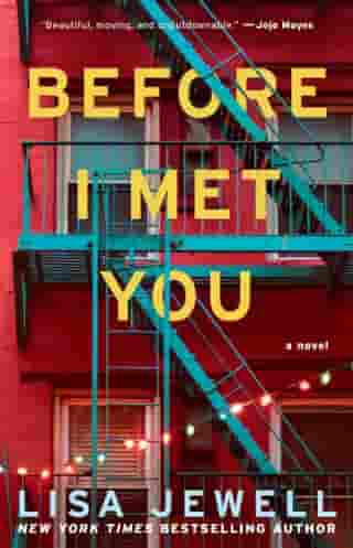 Before I Met You: A Novel by Lisa Jewell