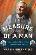 Measure of a Man e0c41b87-fb04-4dbb-acfd-bc48b9a3a8d4
