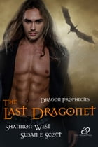 The Last Dragonet by Shannon West