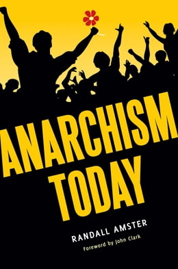 Book Anarchism Today by Randall Amster