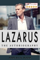 Lazarus by Roderick Wood