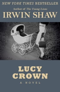 Lucy Crown: A Novel