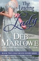 The Leading Lady by Deb Marlowe