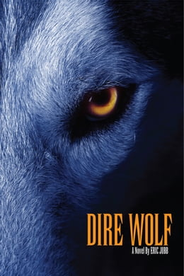 Book Dire Wolf: a Novel by Eric Jubb